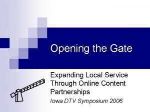 Opening the Gate Expanding Local Service Through Online