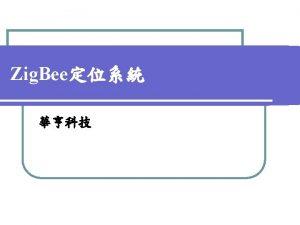 Zigbee 3 Zig Bee l V 1 0