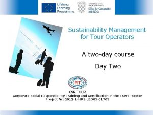 Sustainability Management for Tour Operators A twoday course