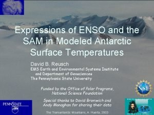 Expressions of ENSO and the SAM in Modeled