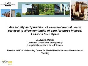 Availability and provision of essential mental health services