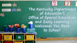 The Kentucky Department of Educations Office of Special