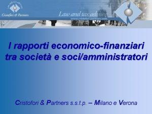I rapporti economicofinanziari tra societ e sociamministratori Cristofori