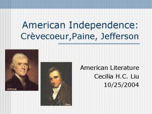 American Independence Crvecoeur Paine Jefferson American Literature Cecilia