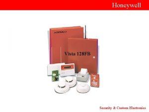 Honeywell Vista 128 FB Security Custom Electronics Honeywell