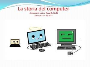 La storia del computer di Alessia Zuccato e
