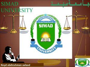 SIMAD UNIVERSITY Keyd abdirahman salaad Alternative Dispute Resolution