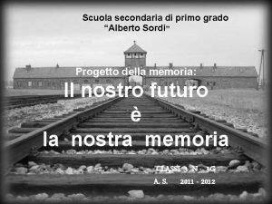 Scuola secondaria di primo grado Alberto Sordi Progetto