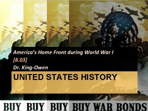 Americas Home Front during World War I 8