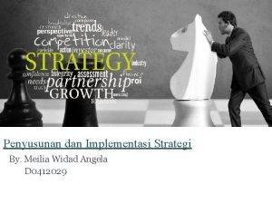 Penyusunan dan Implementasi Strategi By Meilia Widad Angela