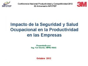 Conferencia Nacional Productividad y Competitividad 2012 32 Aniversario