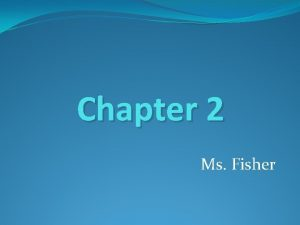 Chapter 2 Ms Fisher Graphing and Writing Inequalities
