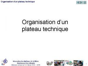 Organisation dun plateau technique Rnovation des diplmes de