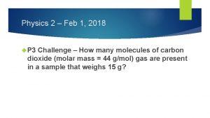 Physics 2 Feb 1 2018 P 3 Challenge