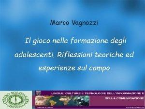 Marco Vagnozzi Il gioco nella formazione degli adolescenti