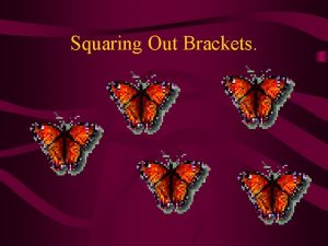 Squaring Out Brackets Double Bracket Reminder Multiply out