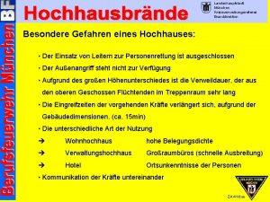 Landeshauptstadt Mnchen Kreisverwaltungsreferat Branddirektion Besondere Gefahren eines Hochhauses