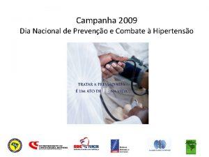 Campanha 2009 Dia Nacional de Preveno e Combate