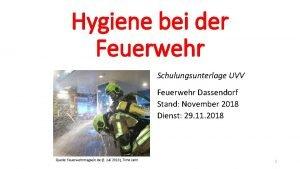 Hygiene bei der Feuerwehr Schulungsunterlage UVV Feuerwehr Dassendorf