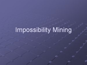 Impossibility Mining Traditional Data Mining Using multidimensional data