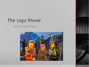 The Lego Movie Activity and Prayer Activity Form