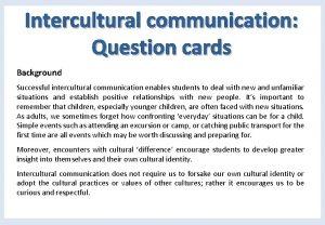 Intercultural communication Question cards Background Successful intercultural communication
