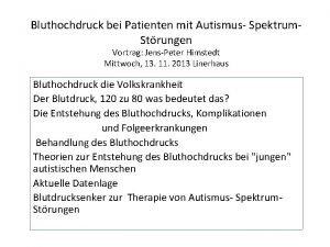 Bluthochdruck bei Patienten mit Autismus Spektrum Strungen Vortrag