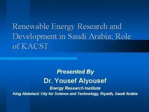 Renewable Energy Research and Development in Saudi Arabia