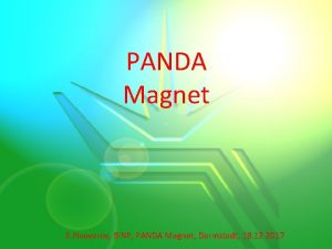 PANDA Magnet S Pivovarov BINP PANDA Magnet Darmstadt