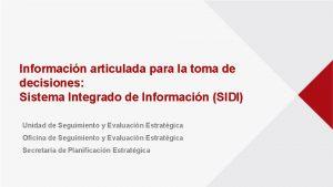 Informacin articulada para la toma de decisiones Sistema