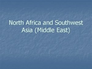North Africa and Southwest Asia Middle East Leading