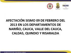 AFECTACIN SISMO 09 DE FEBRERO DEL 2013 EN