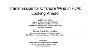 Transmission for Offshore Wind in PJM Looking Ahead