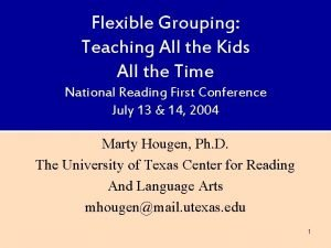 Flexible Grouping Teaching All the Kids All the
