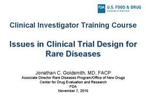 Clinical Investigator Training Course Issues in Clinical Trial