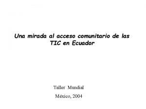 Una mirada al acceso comunitario de las TIC
