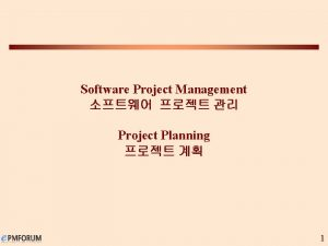 Software Project Management Project Planning 1 Project Planning