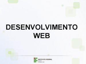 DESENVOLVIMENTO WEB SMARIO UNIDADE 1 UNIDADE 2 UNIDADE