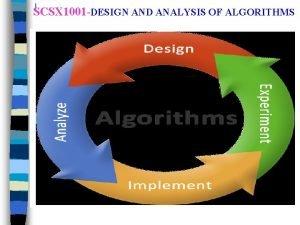 SCSX 1001 DESIGN AND ANALYSIS OF ALGORITHMS Syllabus