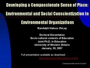 Developing a Compassionate Sense of Place Environmental and