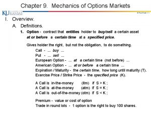 Chapter 9 Mechanics of Options Markets Paul Koch