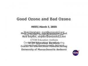 Good Ozone and Bad Ozone MEES March 5