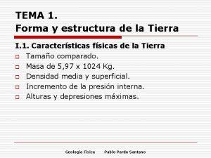TEMA 1 Forma y estructura de la Tierra