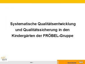 Systematische Qualittsentwicklung und Qualittssicherung in den Kindergrten der