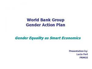 World Bank Group Gender Action Plan Gender Equality