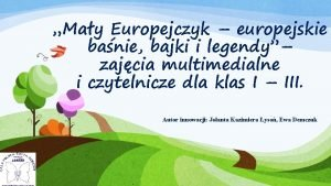 May Europejczyk europejskie banie bajki i legendy zajcia
