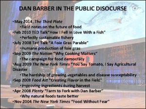 DAN BARBER IN THE PUBLIC DISOCURSE May 2014
