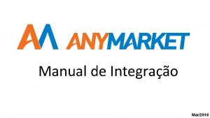 Manual de Integrao Mar2016 Ateno Este manual sofre