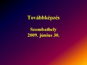 Tovbbkpzs Szombathely 2009 jnius 30 A slyos srlt