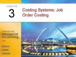 3 Costing Systems Job Order Costing Product Unit
